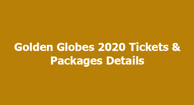 Golden Globes 2020 Tickets
